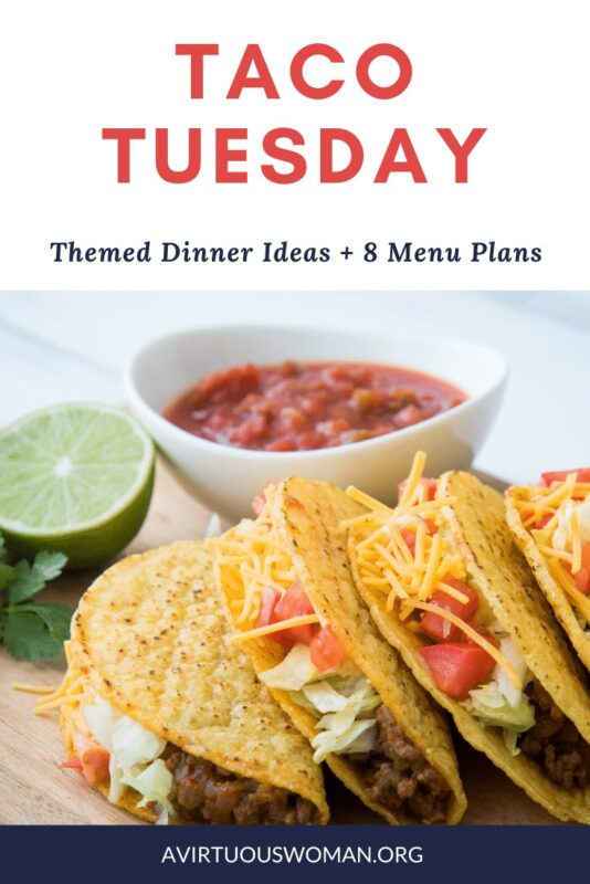 Taco Tuesday Dinner Ideas @ AVirtuousWoman.org