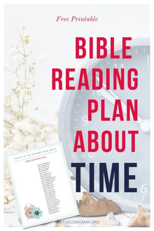 Bible Verses about Time | Free Printable Bible Reading Plan @ AVirtuousWoman.org