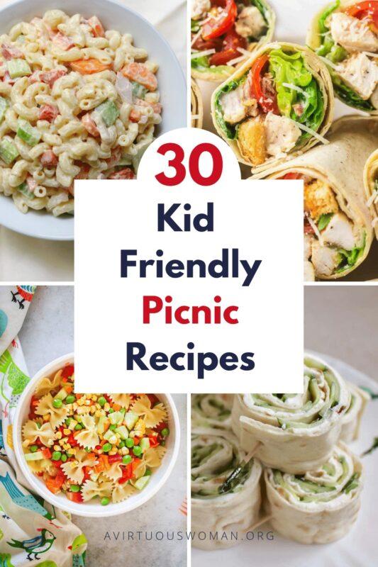 Kid Friendly Picnic Recipes @ AVirtuousWoman.org