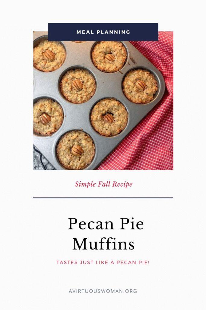 Pecan Pie Muffins @ AVirtuousWoman.org