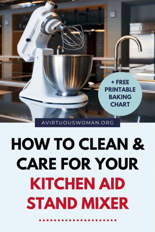 How to Clean Your KitchenAid Mixer @ AVirtuousWoman.org