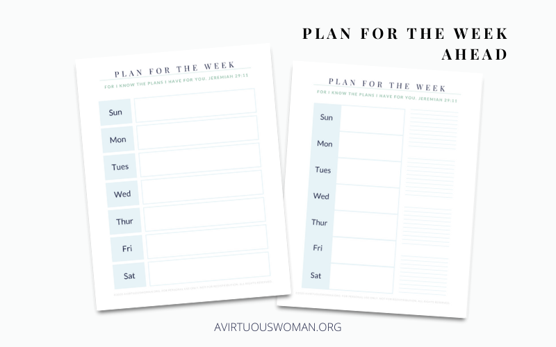 Plan for the Week Ahead | Weekly Planner @ AVirtuousWoman.org