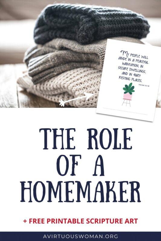 The Role of a Homemaker @ AVirtousWoman.org