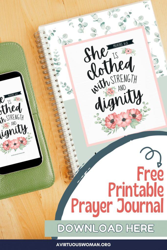 Proverbs 31 Prayer Journal   Free Printable @ AVirtuousWoman.org