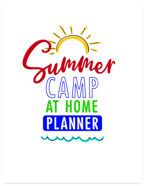 Summer Camp at Home Planner @ AVirtuousWoman.org
