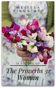 The 10 Virtues of a Proverbs 31 Woman | Free PDF