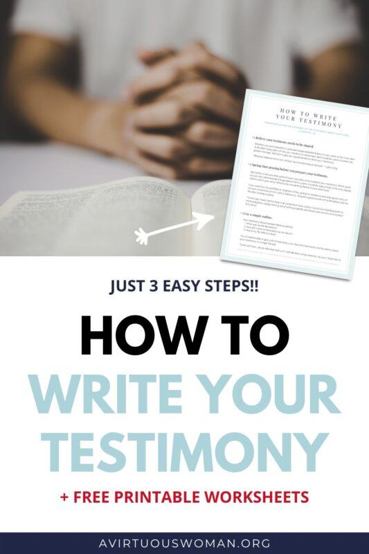 How to Write Your Testimony @ AVirtuousWoman.org