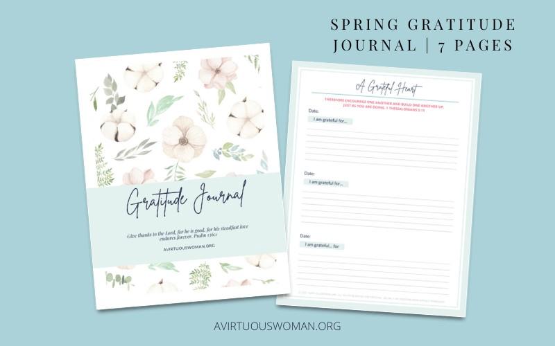 Spring Gratitude Journal @ AVirtuousWoman.org